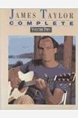 James Taylor -- Complete, Vol 2: Piano/Vocal/Chords Paperback
