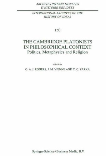 The Cambridge Platonists in Philosophical Context: Politics, Metaphysics and Religion (International Archives of the His