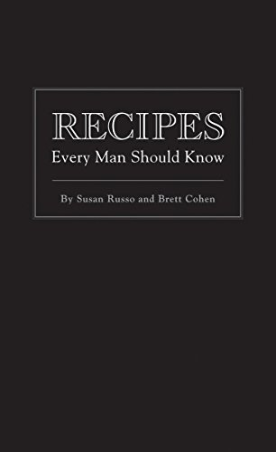 Recipes Every Man Should Know (Stuff You Should Know) by Susan Russo, Brett Cohen