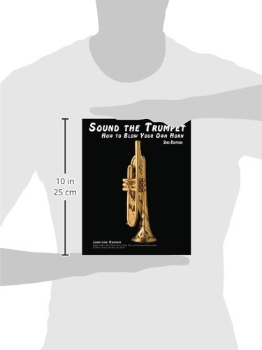 Sound the Trumpet: How to Blow Your Own Horn, 2nd Edition
