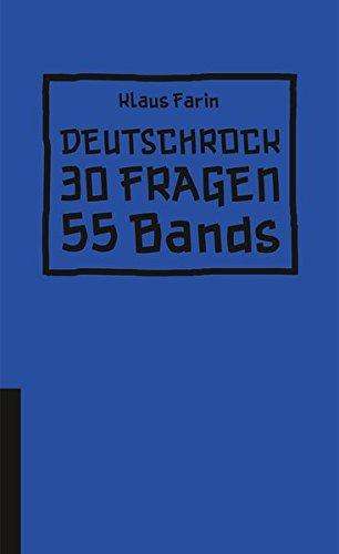 Deutschrock: 30 Fragen 55 Bands (HIRNKOST)