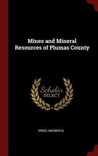 Download Mines and Mineral Resources of Plumas County PDF