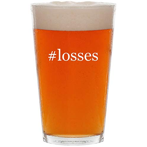 #losses - 16oz Hashtag Pint Beer Glass