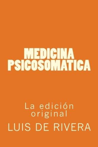Medicina Psicosomatica (Spanish Edition) [Dr. Luis de Rivera] (Tapa Blanda)
