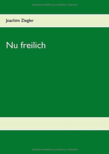 Nu freilich (German Edition) pdf