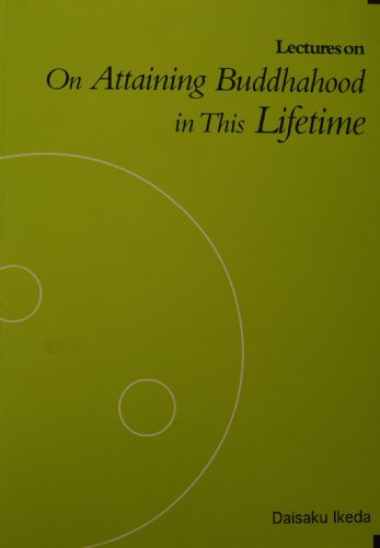 Lectures on Attaining Buddhahood in This Lifetime