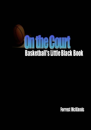 On the Court: Basketball's Little Black Book pdf epub