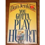 Front cover for the book You Gotta Play Hurt by Dan Jenkins