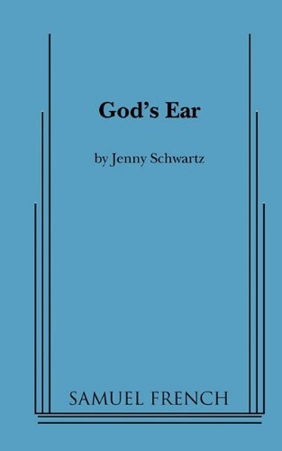 God's Ear (Samuel French Acting Editions)