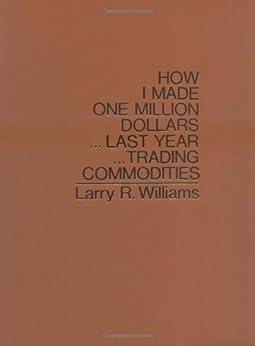 how i made one million dollars larry williams pdf