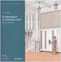 Download Le Decorateur et l'Amateur d'Art: Decors Interieurs PDF