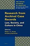 img - for Research from Archival Case Records: Law, Society and Culture in China (Social Sciences of Practice) book / textbook / text book