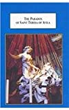 The Paradox of Saint Teresa of Avila : A Study in Will and Humility, Rudder, Robert S., 0773415343