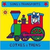 Libros en ingles pdf descarga gratuita Cotxes i trens (Sons i Transports) PDF iBook