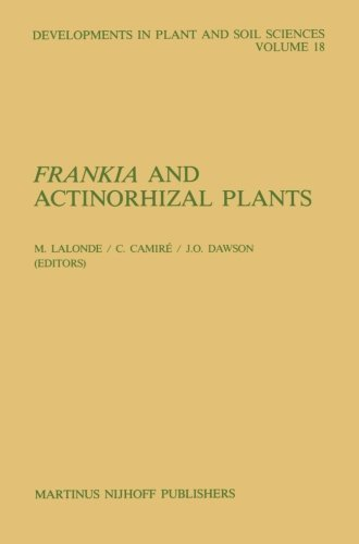 Frankia and Actinorhizal Plants (Developments in Plant and Soil Sciences) (Volume 18) (2013-10-04)