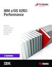 IBM Z/Os V2r2 - Performance