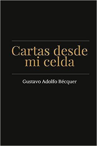 Cartas desde mi celda (Spanish Edition): Gustavo Adolfo ...