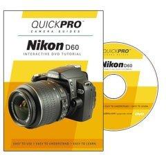 Nikon D60 QuickPro Camera Guide (Interactive DVD Tutorial)
