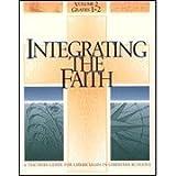 Integrating the Faith Vol. 2 : Teacher's Guide, Grades 1 and 2, Paul R Schroeder, 0570098084