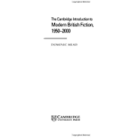 The Cambridge Introduction to Modern British Fiction, 1950–2000 (Cambridge Introductions to Literature) (English Edition)