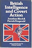 British Intelligence and Covert Action: Africa, Middle East and Europe Since 1945