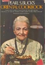 Pearl S. Buck's Oriental Cookbook by Pearl Buck (June 19,1972) -
