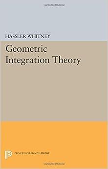 Book Geometric Integration Theory (Princeton Legacy Library)