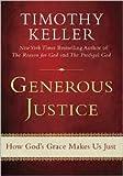 Generous Justice Publisher: Dutton Adult