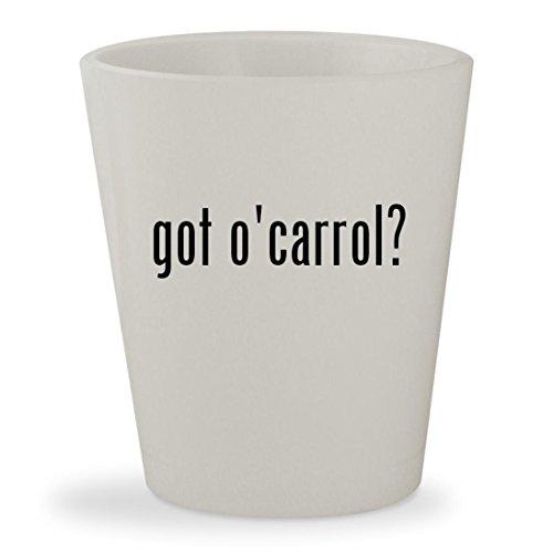 Got Ocarrol    White Ceramic 1 5Oz Shot Glass
