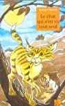 Le Chat qui s'en va tout seul par Kipling