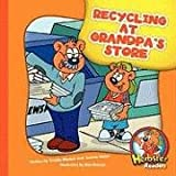 Recycling at Grandpa's Store, Cecilia Minden and Joanne D. Meier, 1602532257