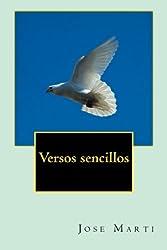 Versos sencillos (Spanish Edition)