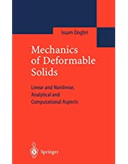 Mechanics of Deformable Solids: Linear, Nonlinear, Analytical and Computational Aspects