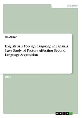 english as a foreign language in japan a case study of factors  english as a foreign language in japan a case study of factors affecting second  language acquisition ian akbar  amazoncom books