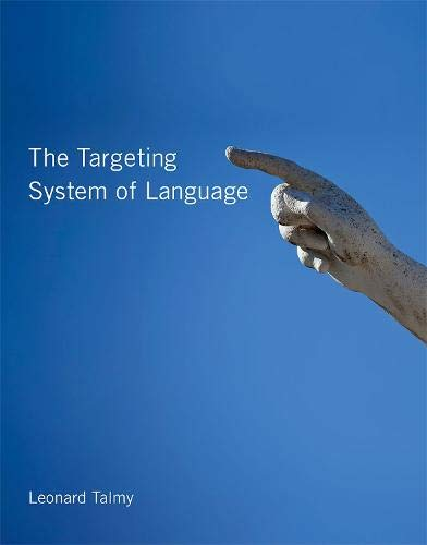 (The Targeting System of Language (The MIT Press) )