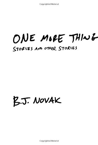 """""""One More Thing - Stories and Other Stories"""" av B. J. Novak"""