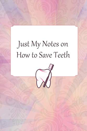 Lined Notebook: Journal With Quote - Dental Hygienist Gifts for Women (Gag Gifts)