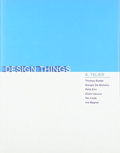 Design Things (Design Thinking, Design Theory)