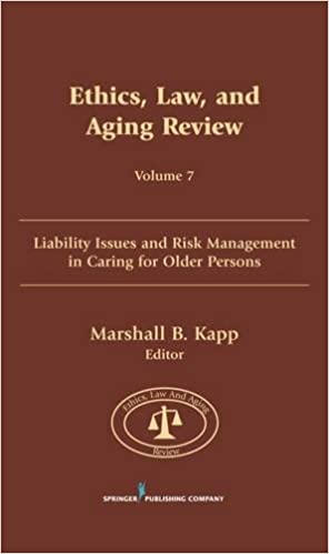 Book Ethics, Law and Aging Review: Liability Issues and Risk Management in Caring for Older Persons: 7