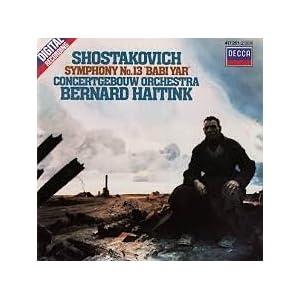 """Shostakovich: Symphony No 13 """"Babi Yar""""; Song Cycles Op. 79 & 143a"""