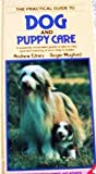 The Practical Guide to Dog and Puppy Care, Andrew T. Edney, 3923880650