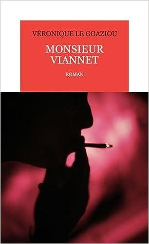 Véronique Le Goaziou - Monsieur Viannet