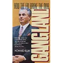 Gangland - How FBI Broke the Mob (95) by Blum, Howard [Mass Market Paperback (2002)]