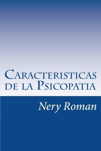 Caracteristicas de la Psicopatia  [Roman, Nery] (Tapa Blanda)