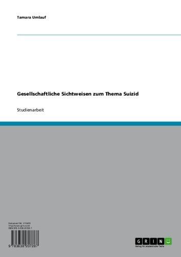Gesellschaftliche Sichtweisen zum Thema Suizid (German Edition)