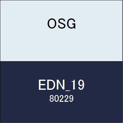 OSG エンドミル EDN_19 商品番号 80229
