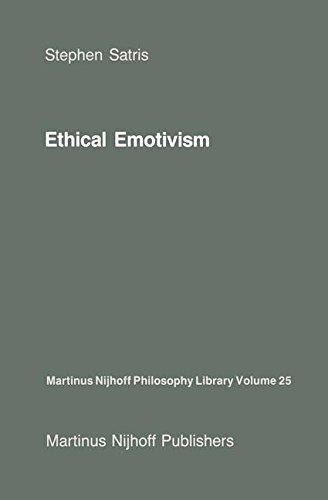 Download Ethical Emotivism (Martinus Nijhoff Philosophy Library) pdf