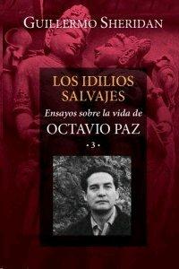 Idilios salvajes (Spanish Edition)