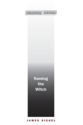 Naming the Witch (Cultural Memory in the Present)