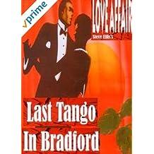 Steve Ellis's Love Affair - Last Tango in Bradford